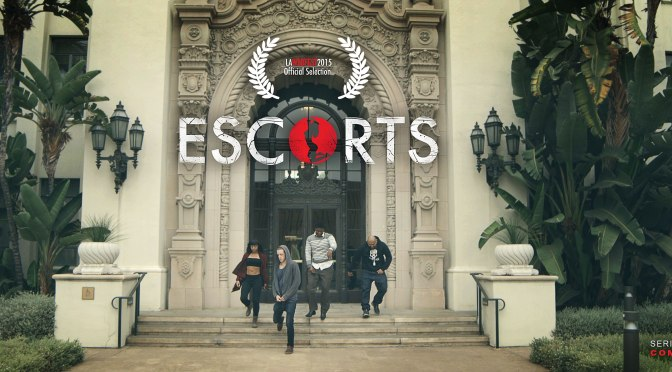 "Reel Spotlight: ""Escorts"" Webshow"